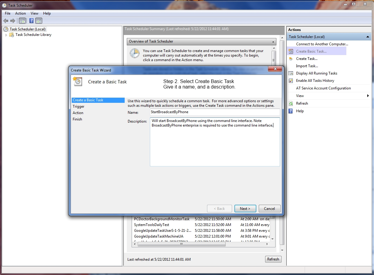 Using Windows Task Scheduler to launch BroadcastByPhone